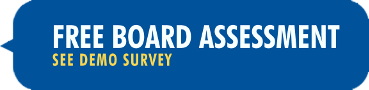 Free Board Assessment: See demo survey.